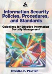 information-security-policies-procedures-standards-guidelines-for-effective-thomas-r-peltier-paperback-cover-art