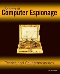 secrets-computer-espionage-tactics-countermeasures-j-mcnamara-paperback-cover-art